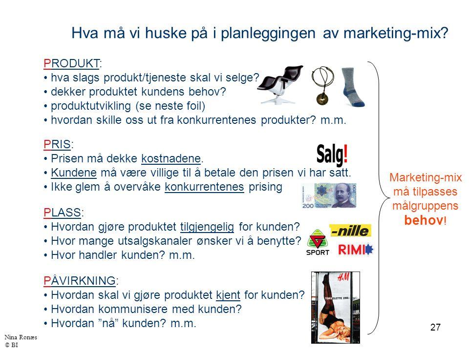 Hva må vi huske på i planleggingen av marketing-mix