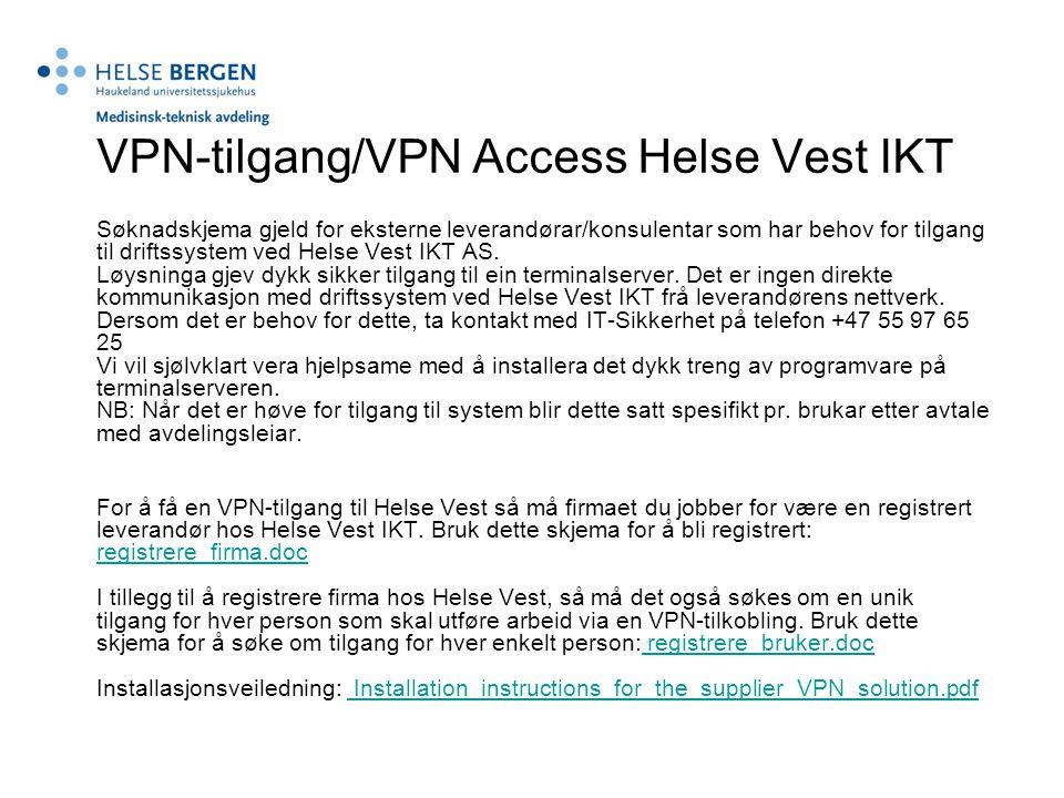 VPN-tilgang/VPN Access Helse Vest IKT