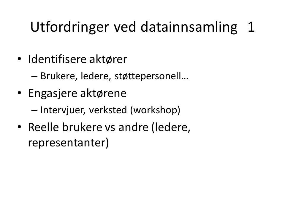 Utfordringer ved datainnsamling 1