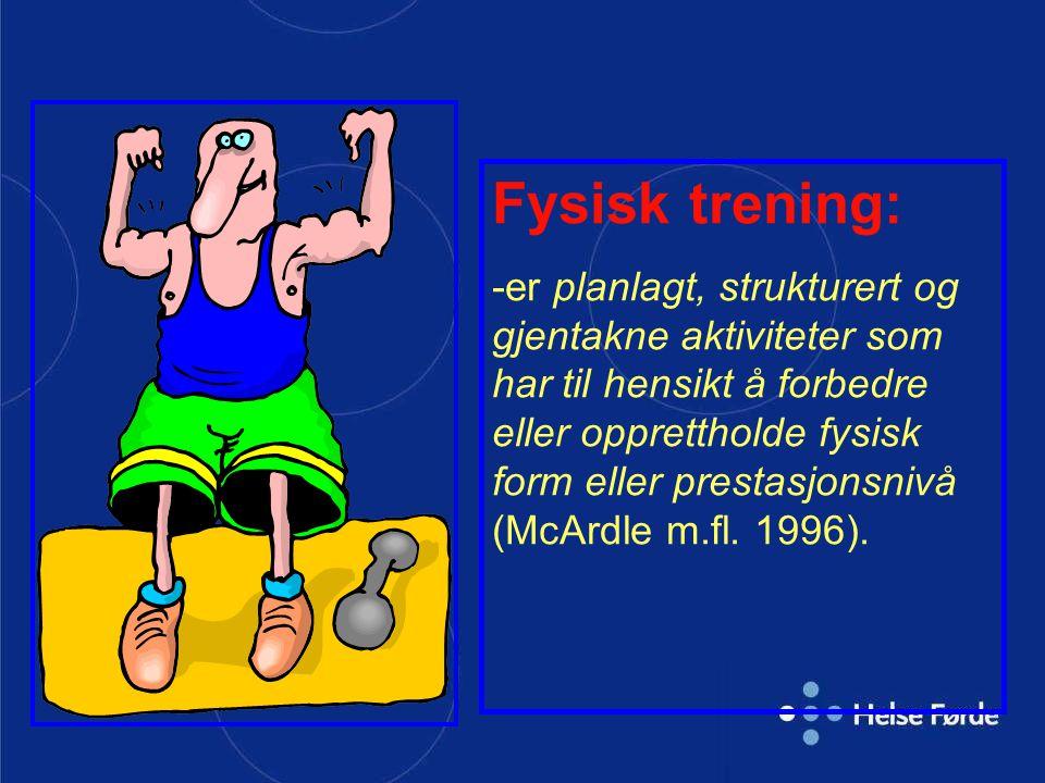 Fysisk trening: