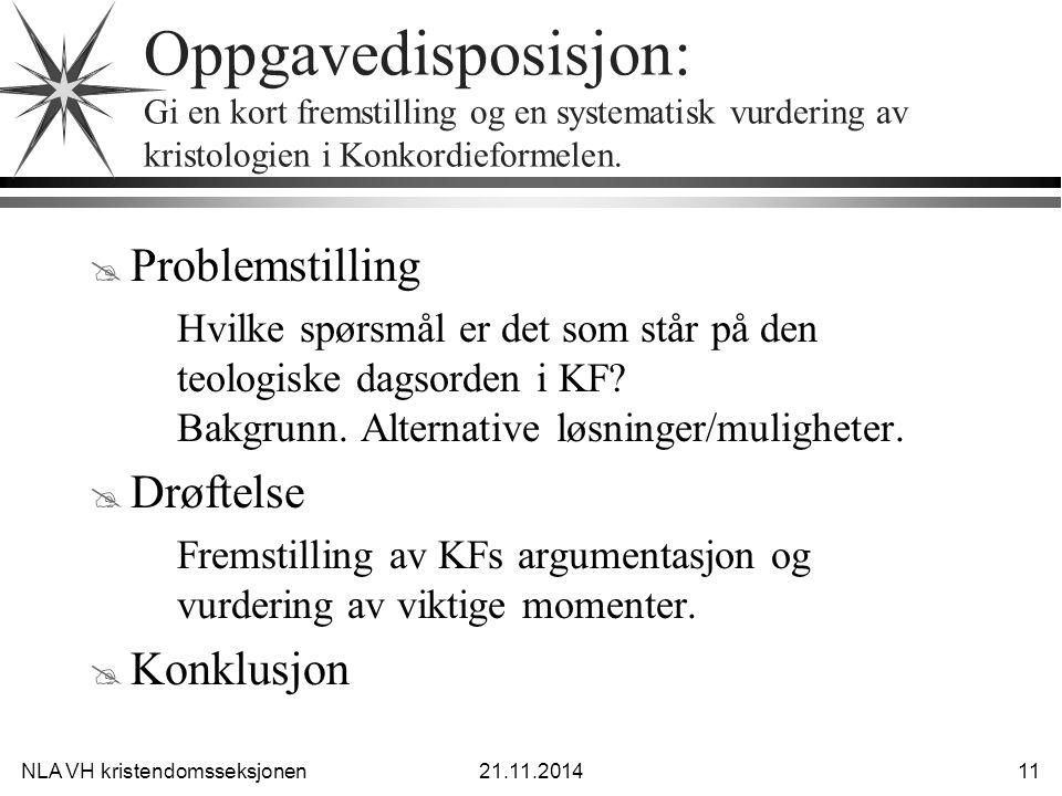 Oppgavedisposisjon: Gi en kort fremstilling og en systematisk vurdering av kristologien i Konkordieformelen.