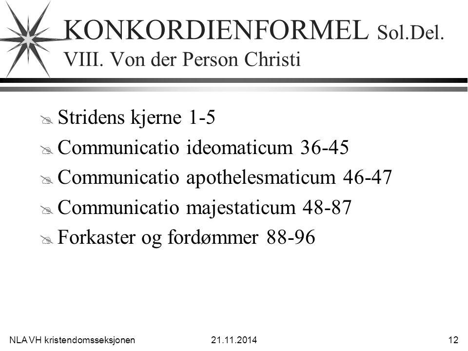 KONKORDIENFORMEL Sol.Del. VIII. Von der Person Christi
