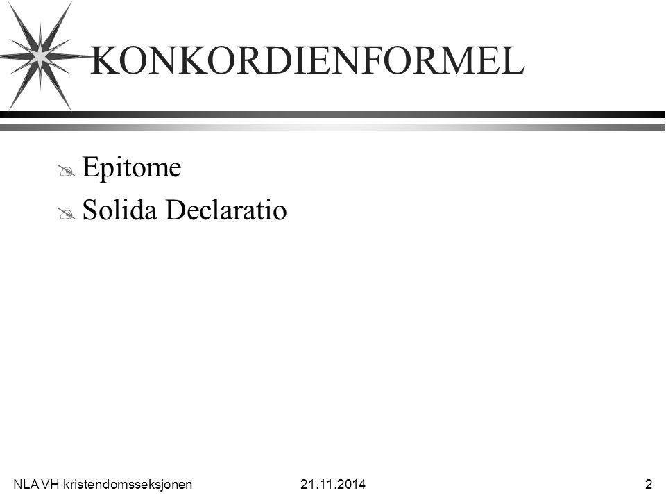 KONKORDIENFORMEL Epitome Solida Declaratio