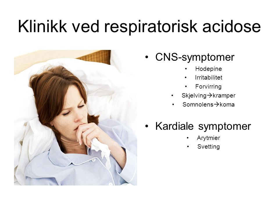 Klinikk ved respiratorisk acidose