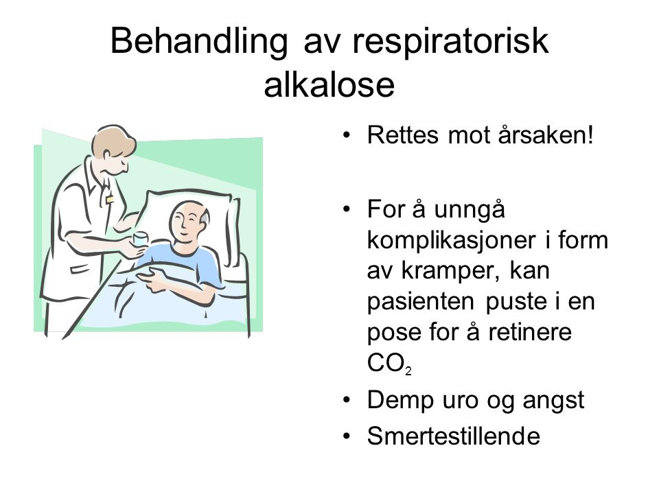 Behandling av respiratorisk alkalose
