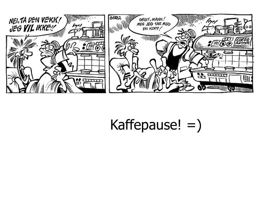 Kaffepause! =)
