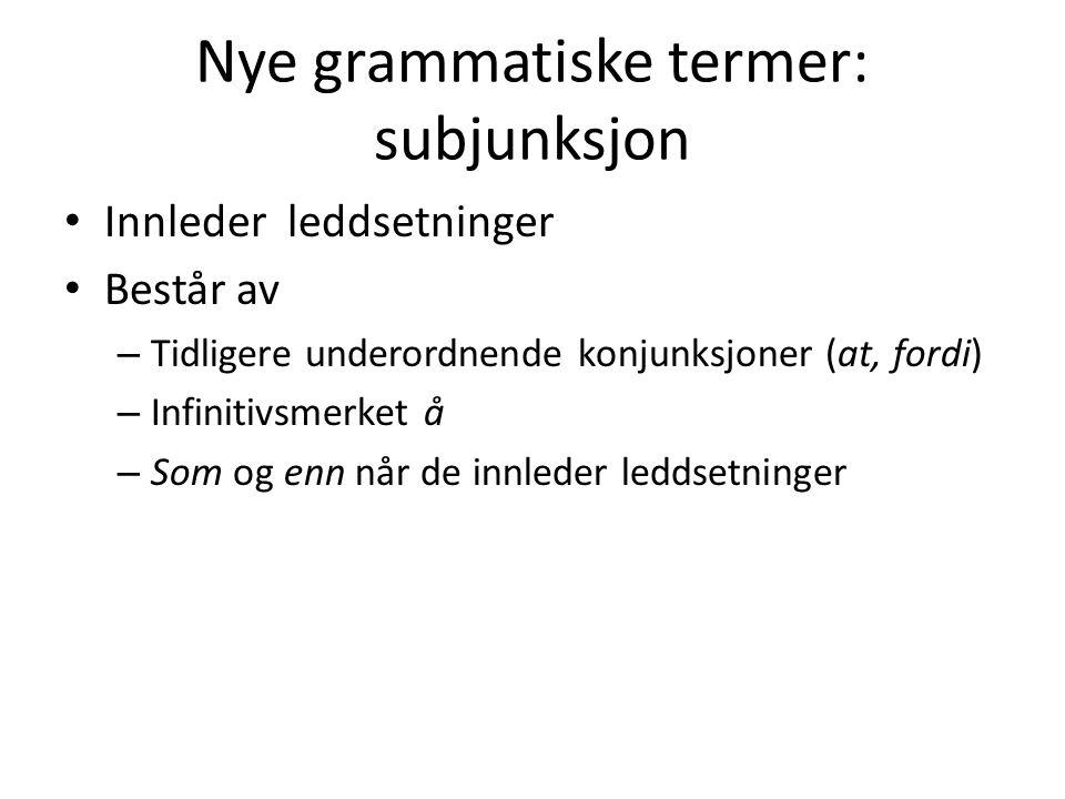 Nye grammatiske termer: subjunksjon