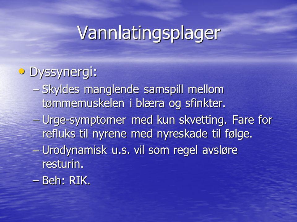 Vannlatingsplager Dyssynergi: