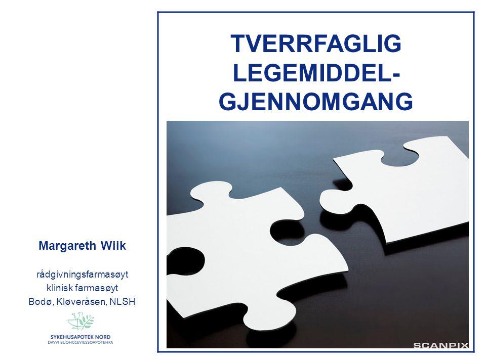 TVERRFAGLIG LEGEMIDDEL-GJENNOMGANG
