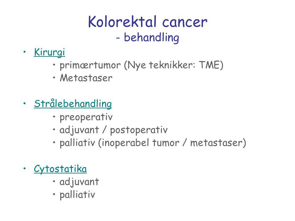 Kolorektal cancer - behandling