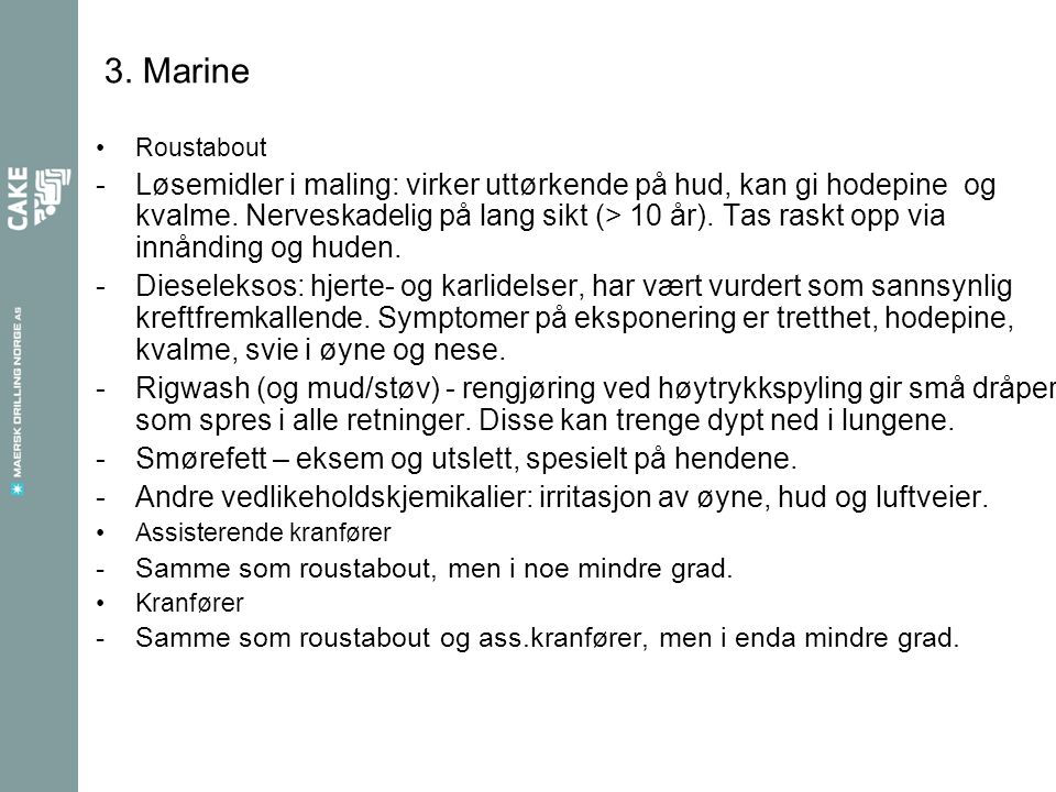 3. Marine Roustabout.