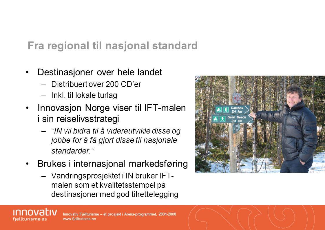 Fra regional til nasjonal standard