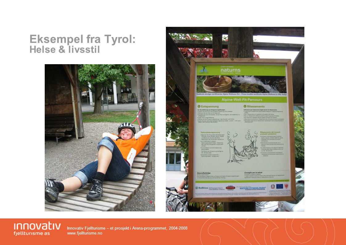 Eksempel fra Tyrol: Helse & livsstil