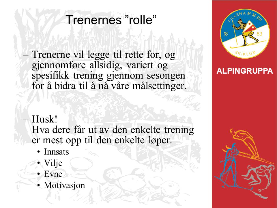Trenernes rolle