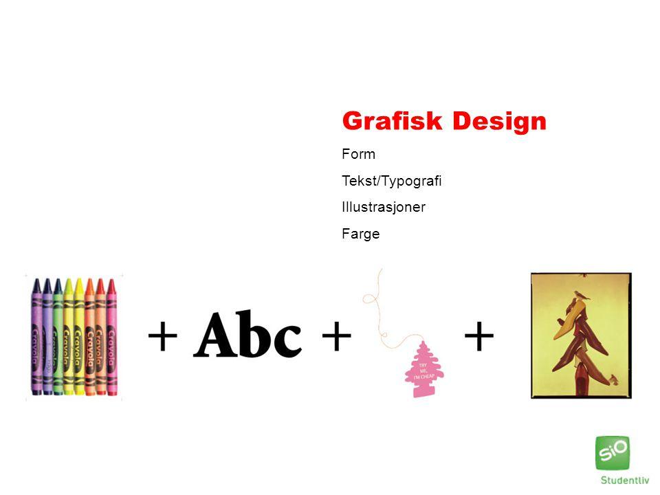 Grafisk Design Form Tekst/Typografi Illustrasjoner Farge