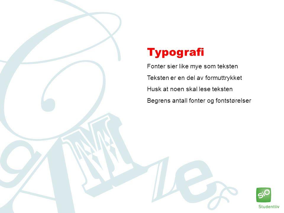 Typografi Fonter sier like mye som teksten