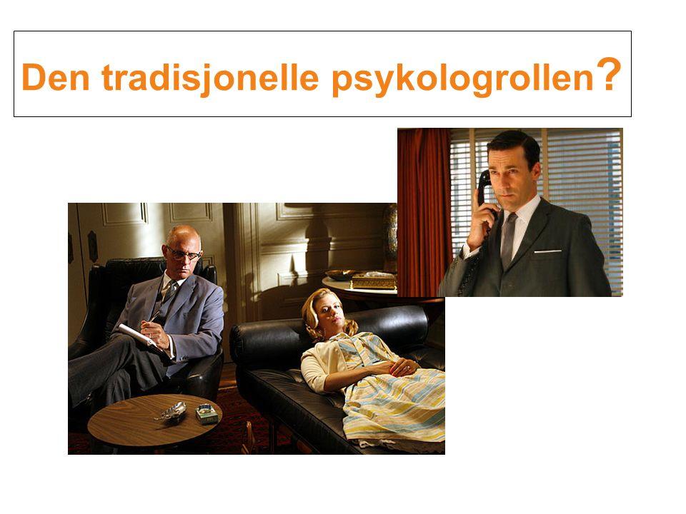 Den tradisjonelle psykologrollen