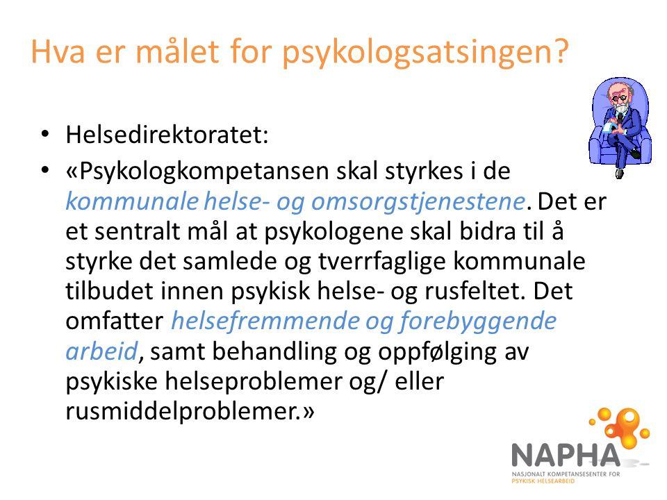 Hva er målet for psykologsatsingen