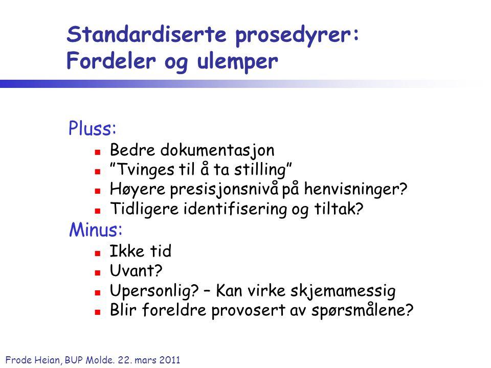 Standardiserte prosedyrer: Fordeler og ulemper