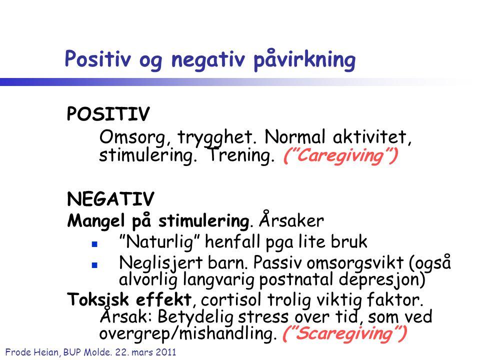Positiv og negativ påvirkning