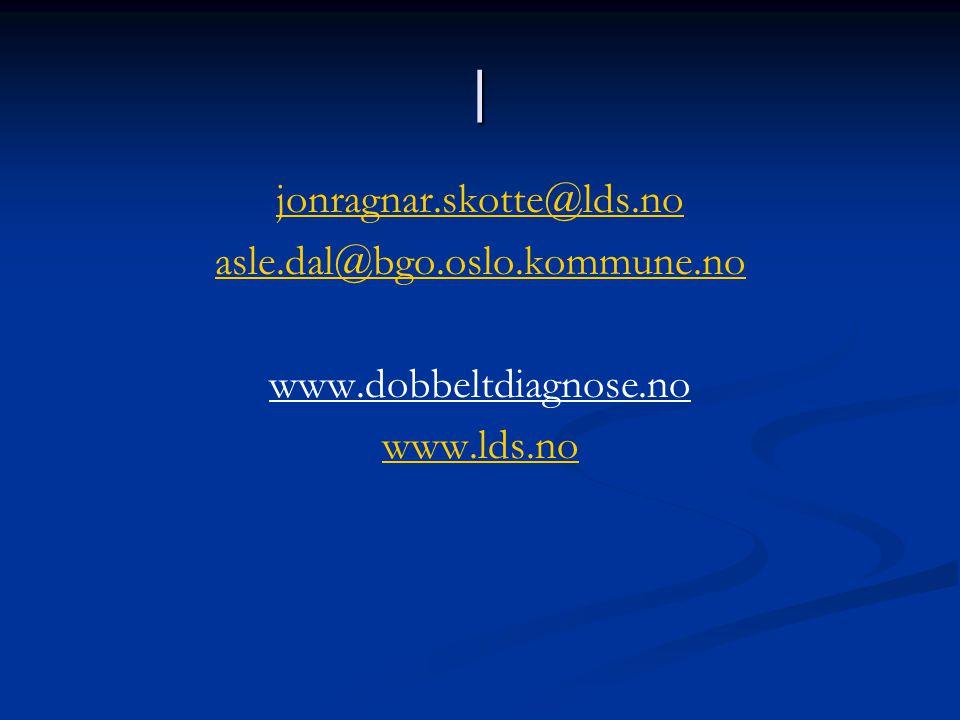 | jonragnar.skotte@lds.no asle.dal@bgo.oslo.kommune.no