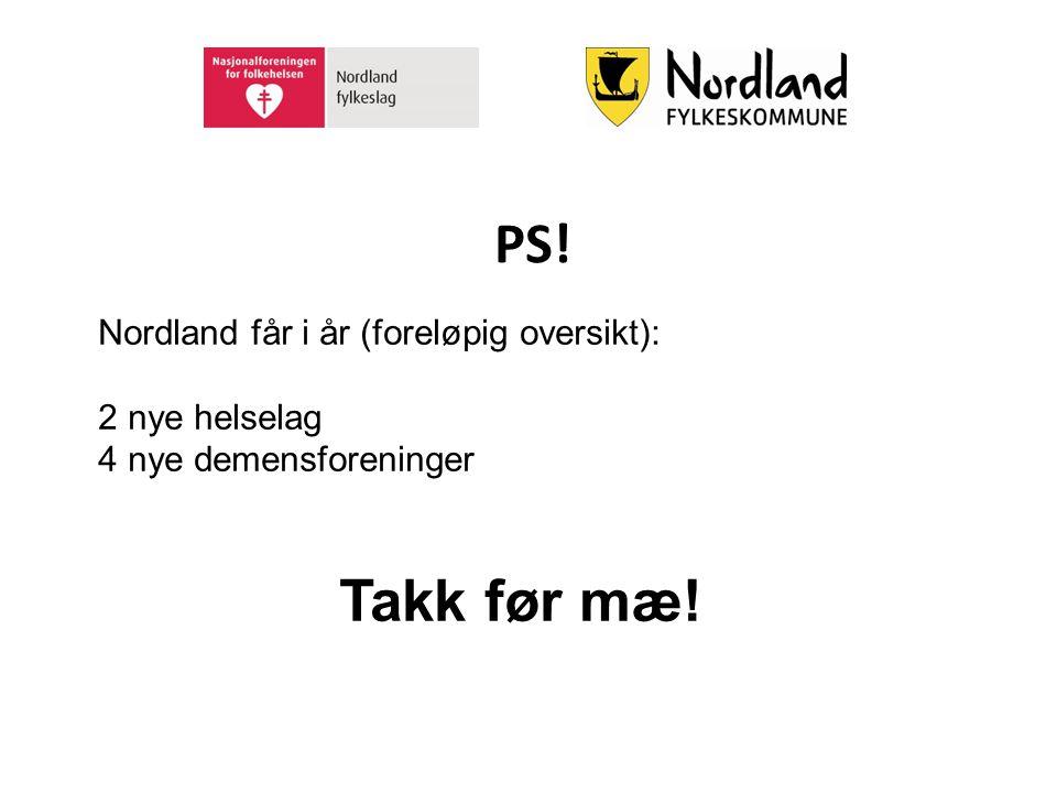 PS! Takk før mæ! Nordland får i år (foreløpig oversikt):