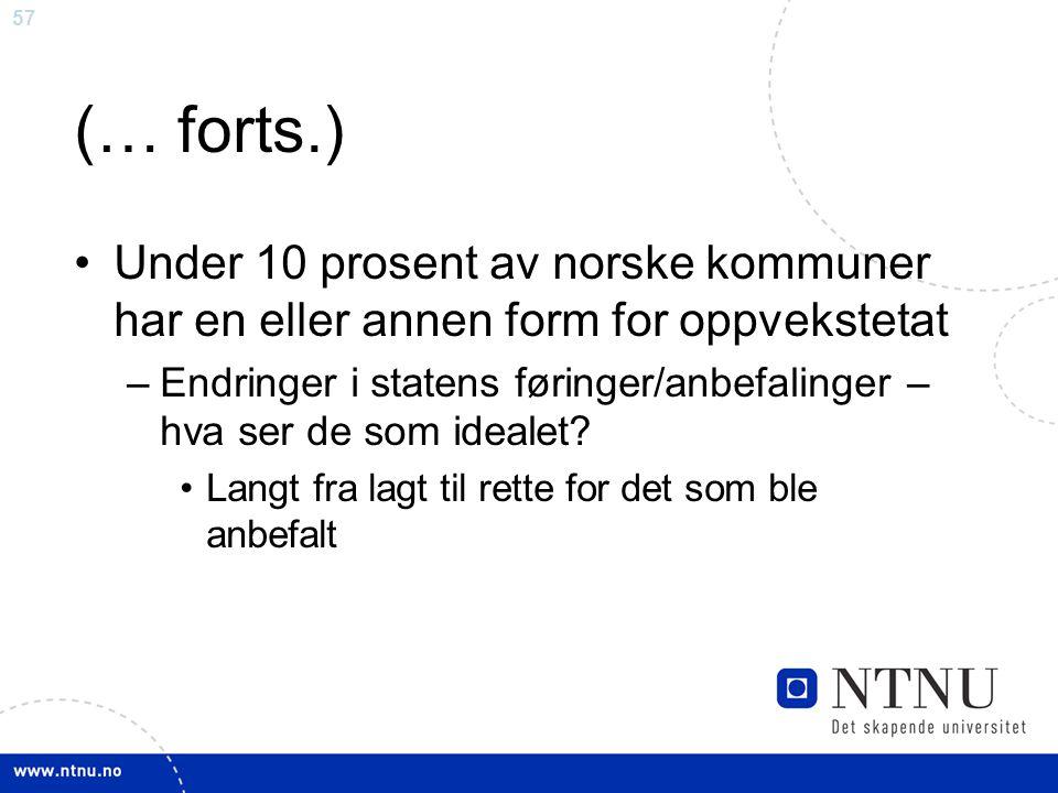(… forts.) Under 10 prosent av norske kommuner har en eller annen form for oppvekstetat.