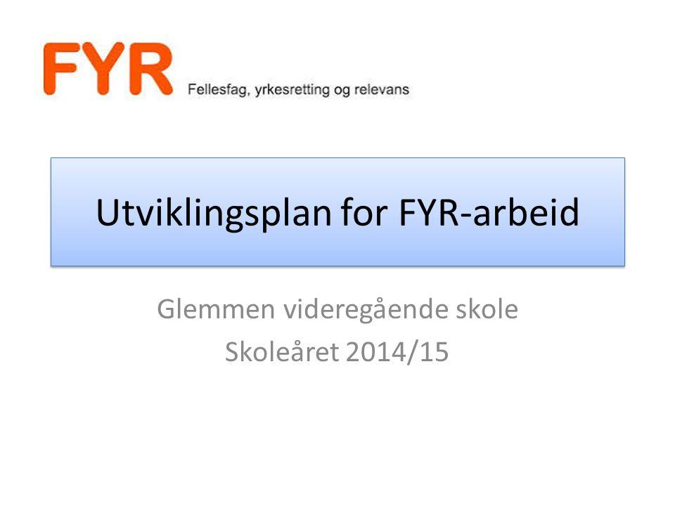Utviklingsplan for FYR-arbeid