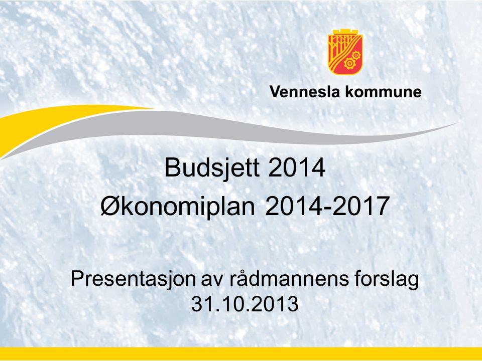 Presentasjon av rådmannens forslag 31.10.2013