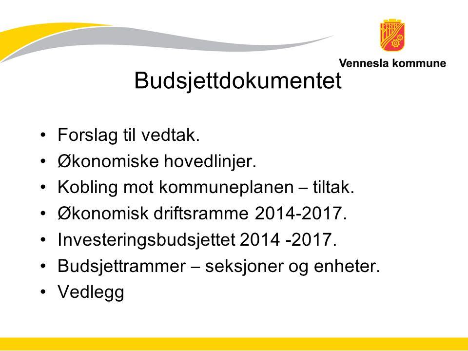 Budsjettdokumentet Forslag til vedtak. Økonomiske hovedlinjer.
