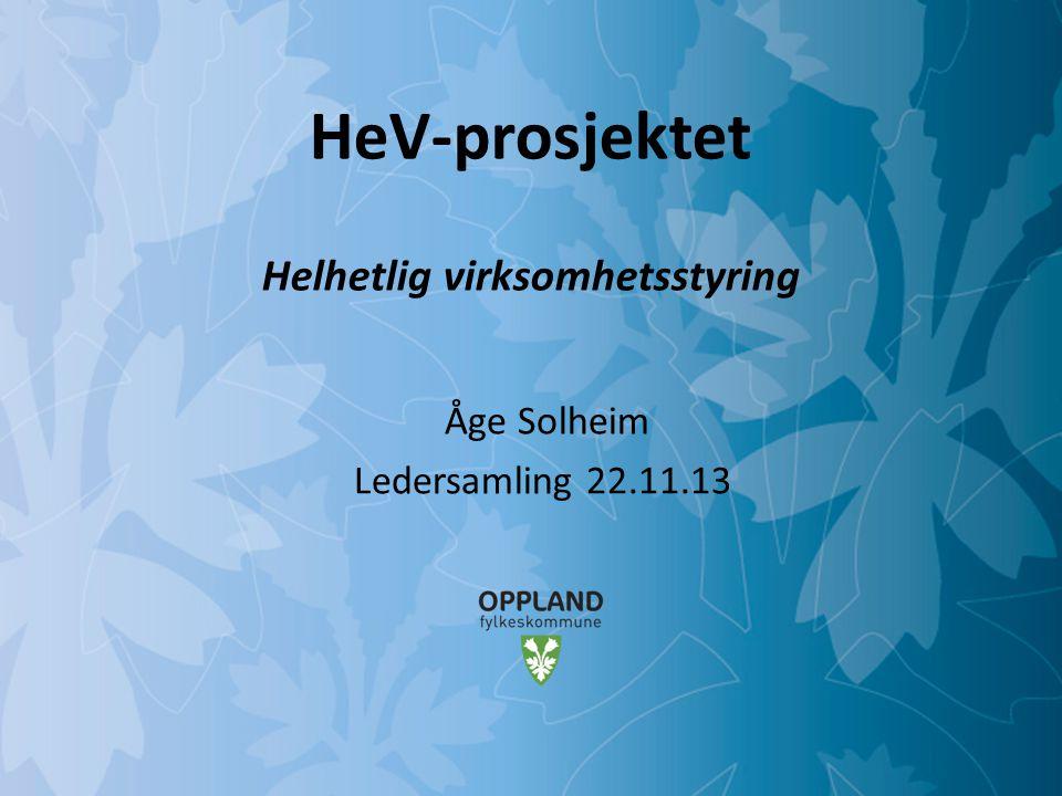HeV-prosjektet Helhetlig virksomhetsstyring