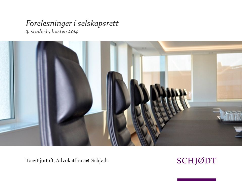 Forelesninger i selskapsrett 3. studieår, høsten 2014