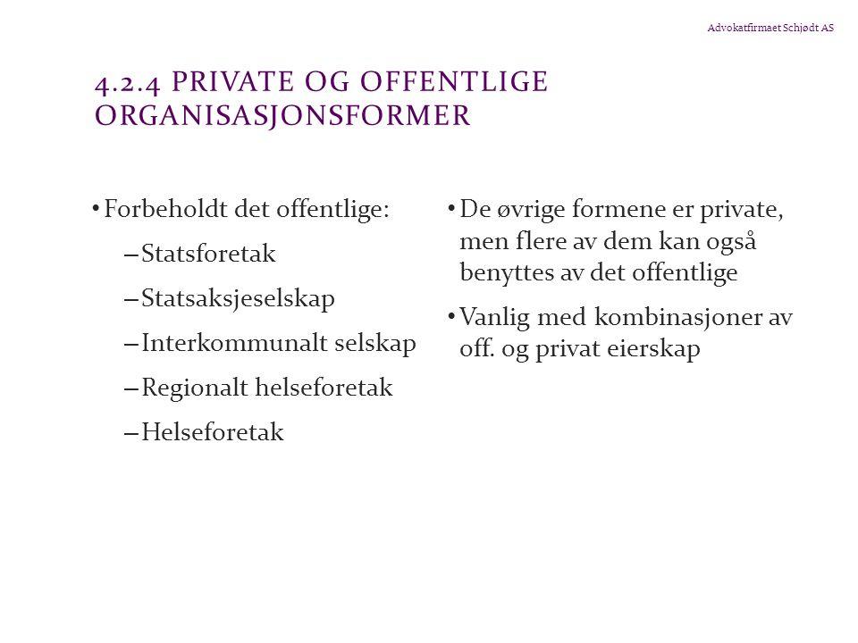 4.2.4 Private og offentlige organisasjonsformer
