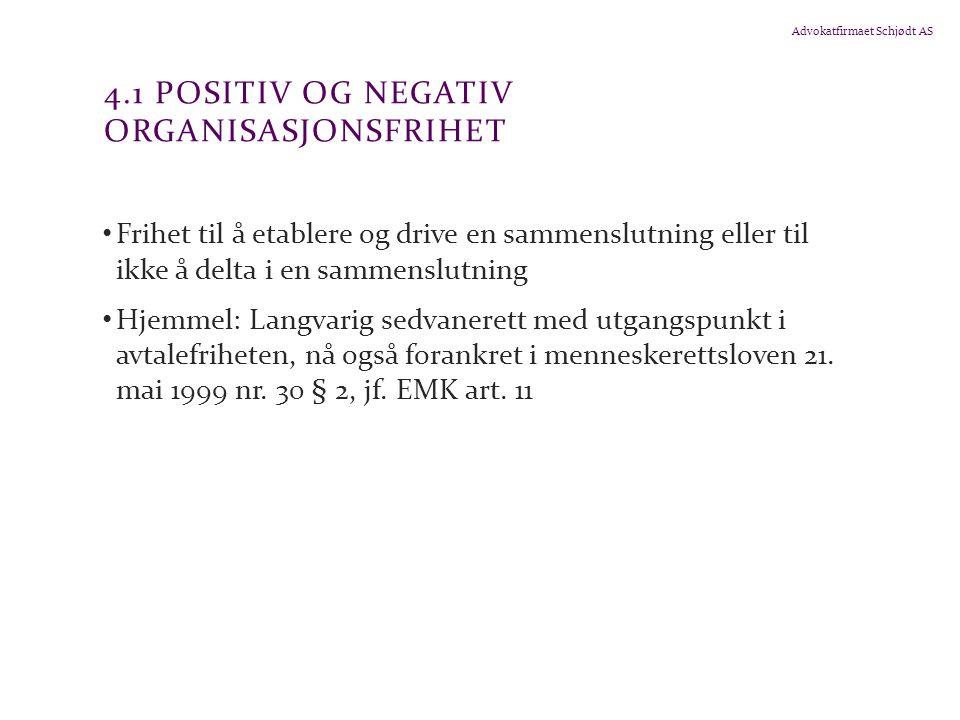 4.1 Positiv og negativ organisasjonsfrihet