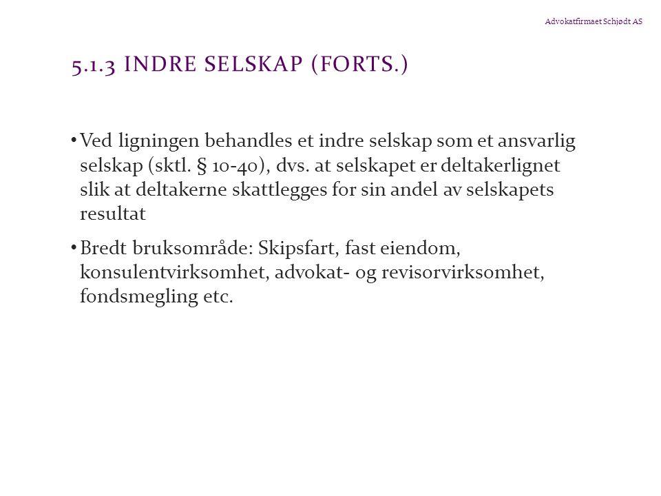 5.1.3 Indre selskap (forts.)