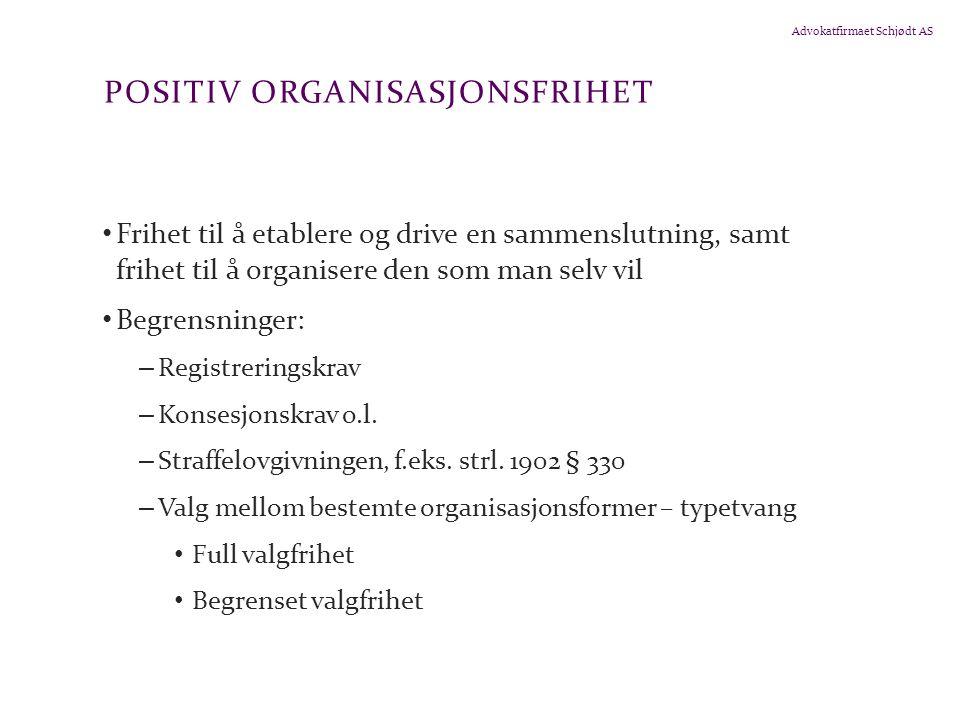Positiv organisasjonsfrihet