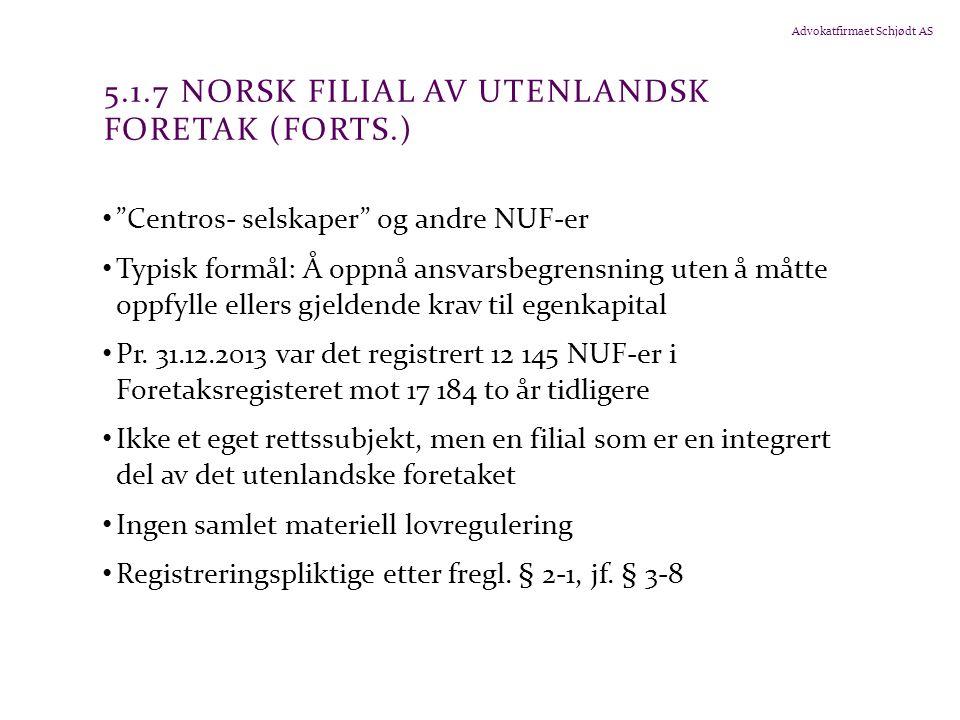 5.1.7 Norsk filial av utenlandsk foretak (forts.)