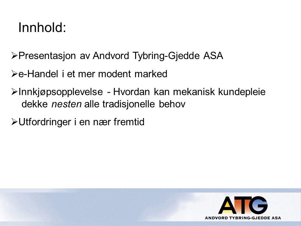 Innhold: Presentasjon av Andvord Tybring-Gjedde ASA
