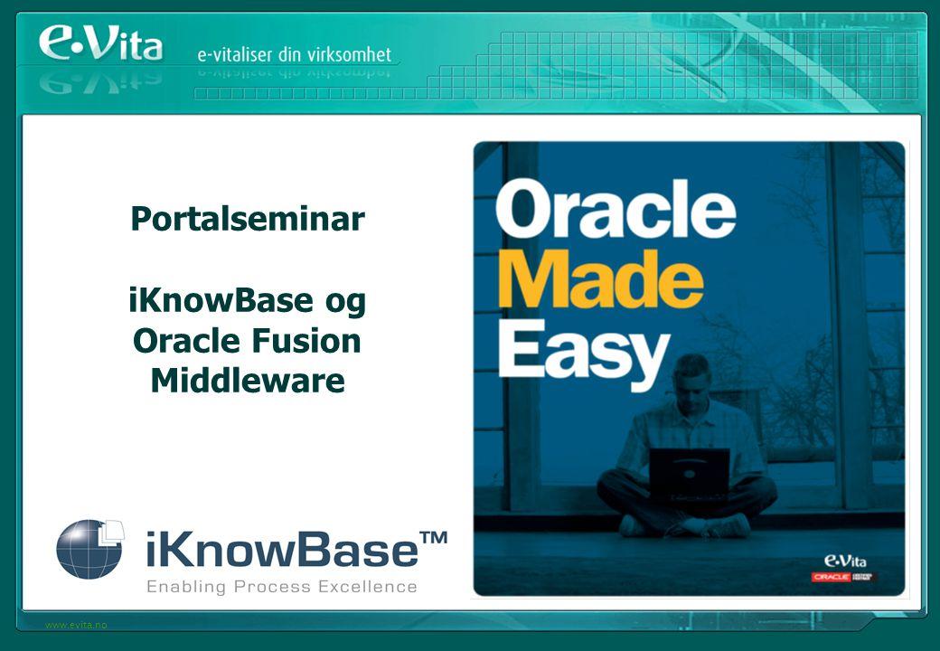 Portalseminar iKnowBase og Oracle Fusion Middleware