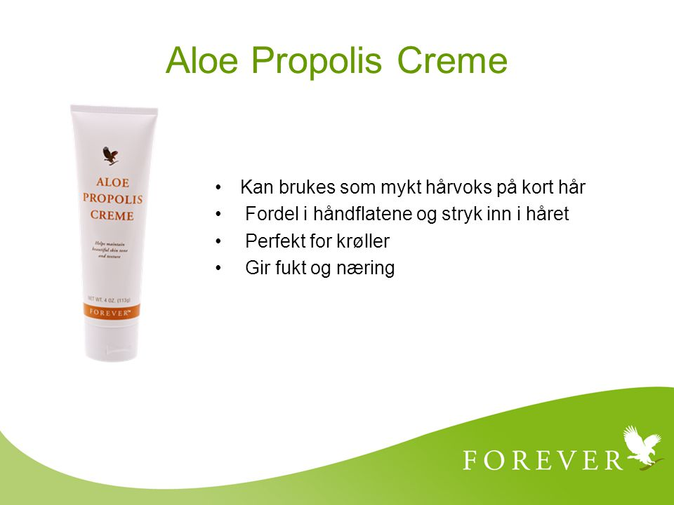 Aloe Propolis Creme Kan brukes som mykt hårvoks på kort hår