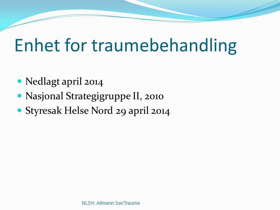 Enhet for traumebehandling
