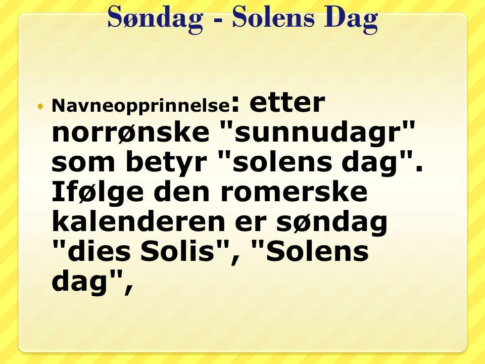 Søndag - Solens Dag