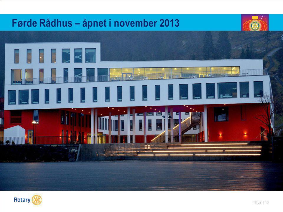 Førde Rådhus – åpnet i november 2013