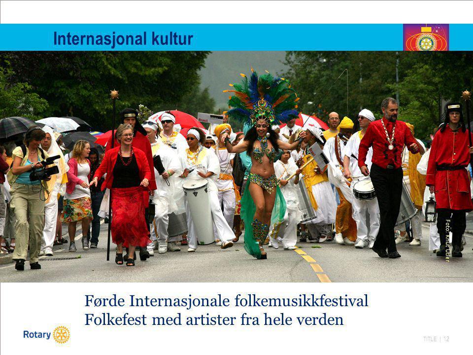 Internasjonal kultur Foto: Knut Utler.