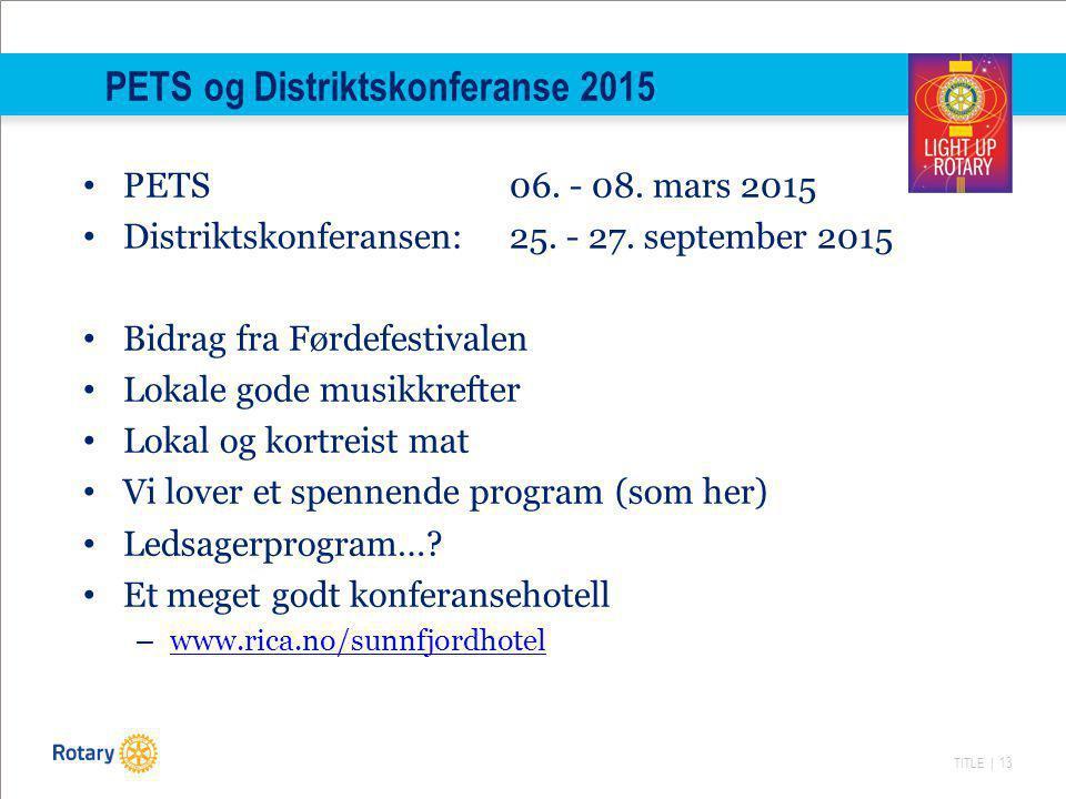 PETS og Distriktskonferanse 2015