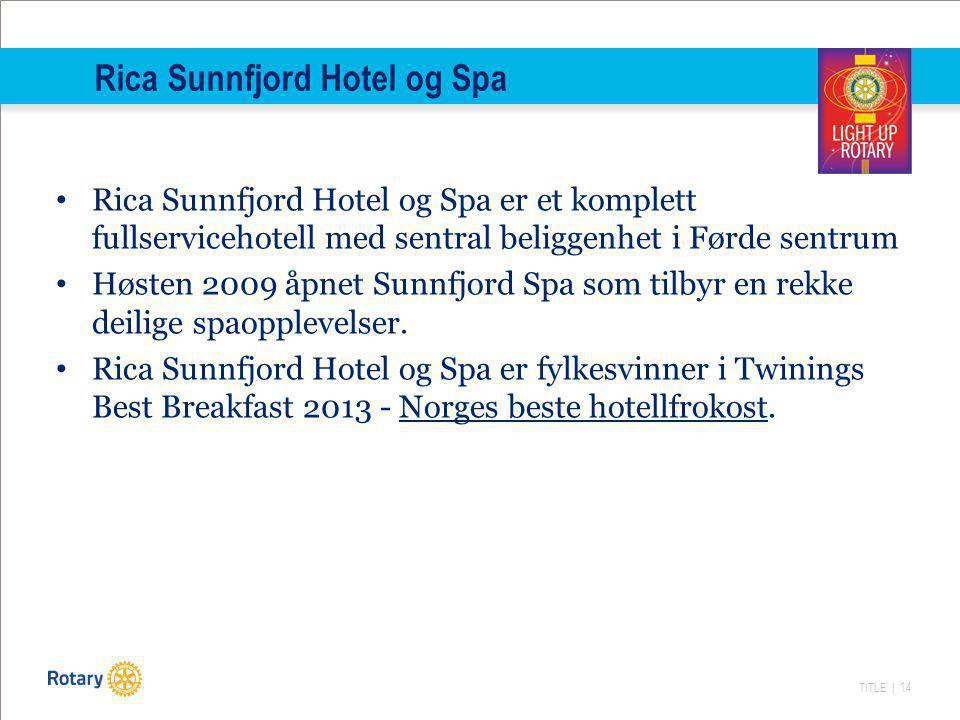 Rica Sunnfjord Hotel og Spa