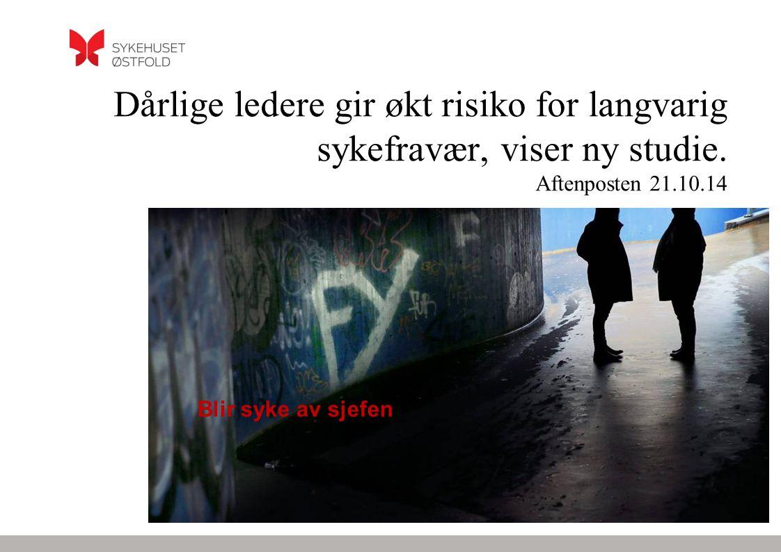 Dårlige ledere gir økt risiko for langvarig sykefravær, viser ny studie. Aftenposten 21.10.14