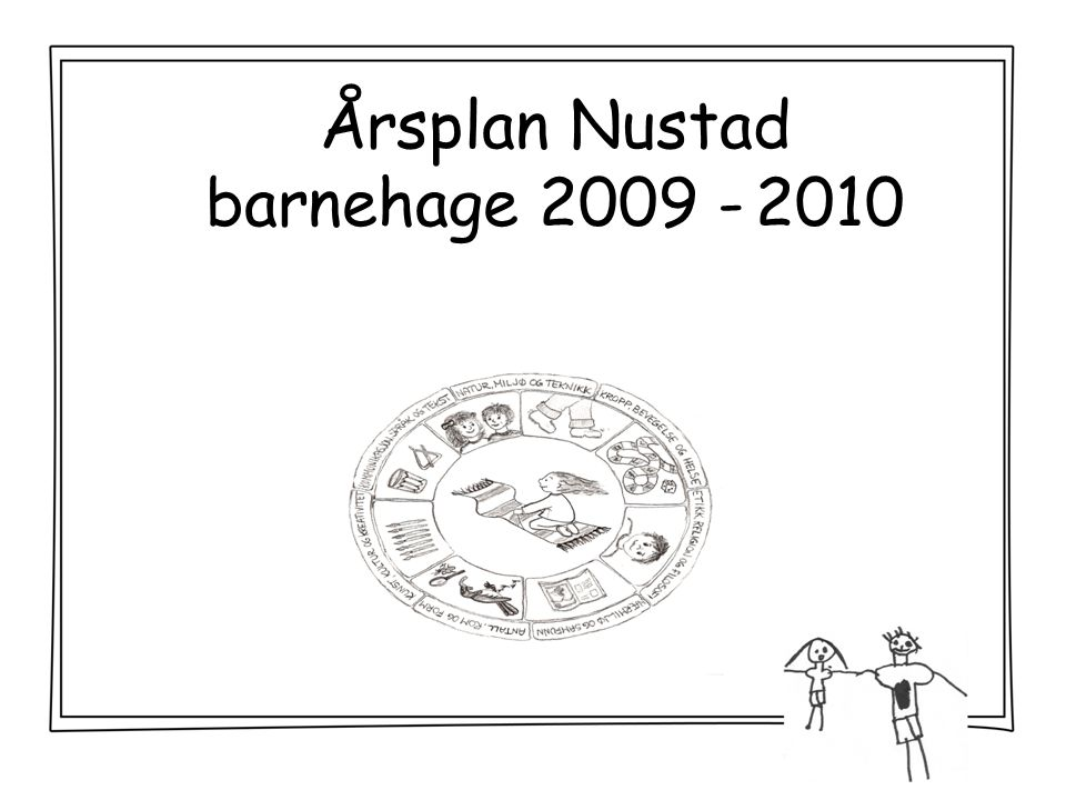 Årsplan Nustad barnehage 2009 - 2010