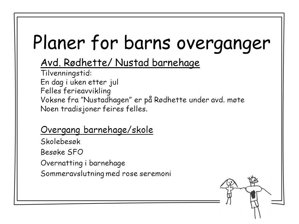 Planer for barns overganger