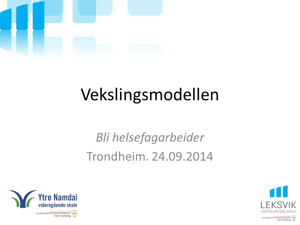 Bli helsefagarbeider Trondheim. 24.09.2014